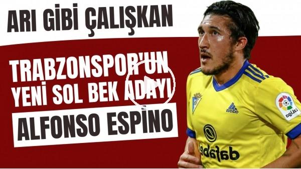 'Trabzonspor'un yeni sol bek adayı Alfonso Espino: Arı gibi çalışkan