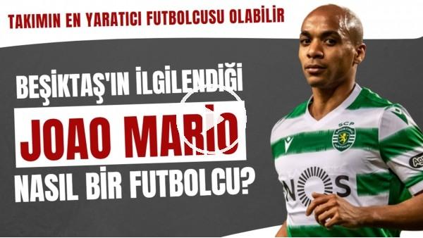 'Beşiktaş'ın ilgilendiği Joao Mario nasıl bir futbolcu? | Takımın en yaratıcı oyuncusu olabilir