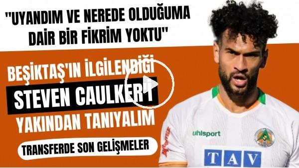 'Beşiktaş'ın ilgilendiği Steven Caulker'ı yakından tanıyalım