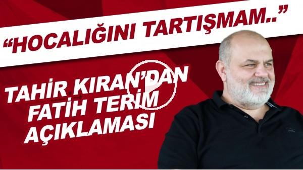 """'Çaykur Rizespor Başkanı Tahir Kıran'dan Fatih Terim açıklaması! """"Hocalığını tartışmam.."""""""