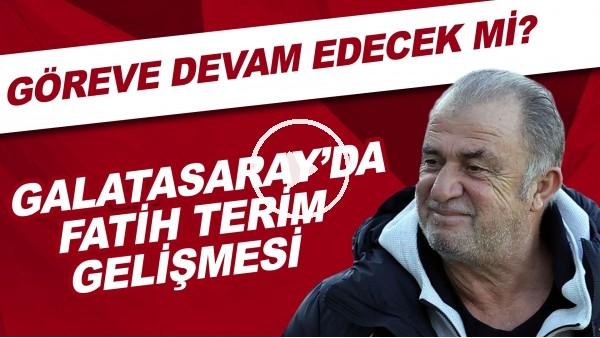 'Galatasaray'da Fatih Terim gelişmesi | Göreve devam edecek mi?