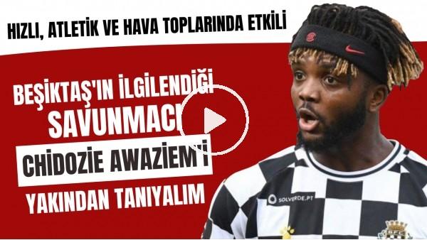 'Beşiktaş'ın ilgilendiği Awaziem'i yakından tanıyalım | Hızlı, atletik ve hava toplarında etkili