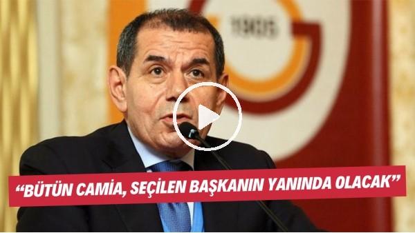 """'Dursun Özbek: """"Bütün camia, seçilen başkanın yanında olacak"""""""