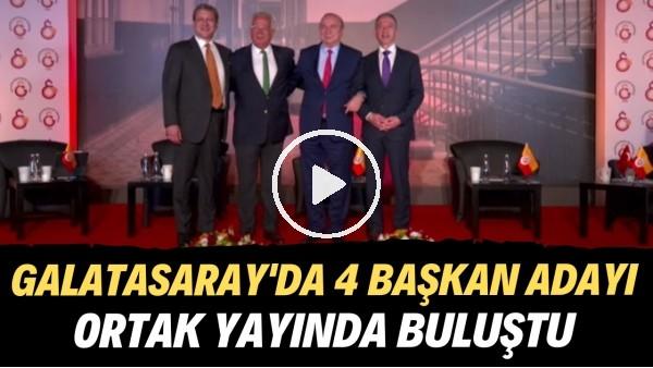 'Galatasaray'da 4 başkan adayı ortak yayında buluştu | Sizce kazanan kim olur?