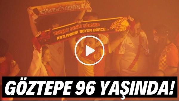 'Göztepe 96. yaşını büyük bir coşkuyla kutladı