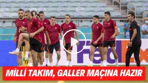 'Milli Takım, Galler maçına hazır