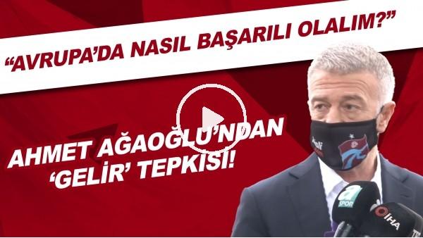 """'Ahmet Ağaoğlu'ndan 'gelir' tepkisi! """"Avrupa'da nasıl başarılı olalım?"""""""