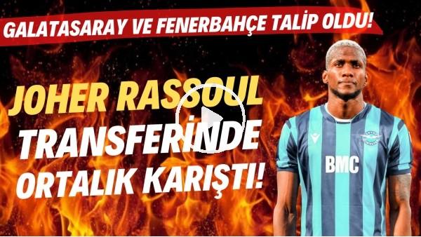 'Ghezzal'dan sonra Joher Rassoul transferinde de ortalık karıştı! Galatasaray ve Fenerbahçe talip oldu!