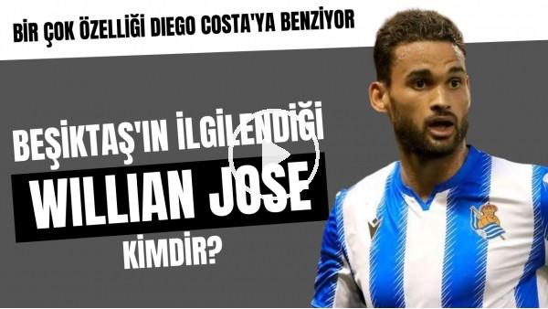 'Beşiktaş'ın ilgilendiği Willian Jose kimdir? | Birçok özelliği Diego Costa'ya benziyor