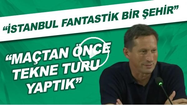 """'PSV Teknik Direktörü Roger Schmidt: """"İstanbul fantastik bir şehir. Maçtan önce tekne turu yaptık"""""""