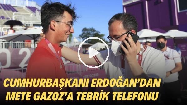 'Cumhurbaşkanı Recep Tayyip Erdoğan'dan Mete Gazoz'a tebrik telefonu