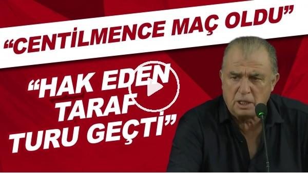 "'Fatih Terim: ""Centilmence maç oldu. Hak eden taraf turu geçti"""
