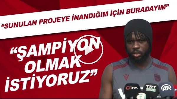 """'Trabzonsporlu Gervinho: """"Şampiyon olmak istiyoruz"""""""