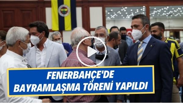 'Fenerbahçe'de bayramlaşma töreni yapıldı