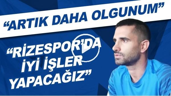 """'Alper Potuk, FutbolArena'ya konuştu! """"Artık daha olgunum, Rizespor'da iyi işler yapacağız"""""""