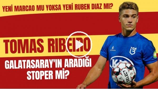 'Tomas Ribeiro Galatasaray'ın aradığı stoper mi? | Yeni Marcao mu yoksa yeni Ruben Diaz mı?