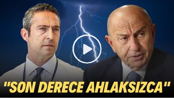 """'Ali Koç'tan Nihat Özdemir yönetimine OLAY sözler! """"Son derece ahlaksızca..."""""""