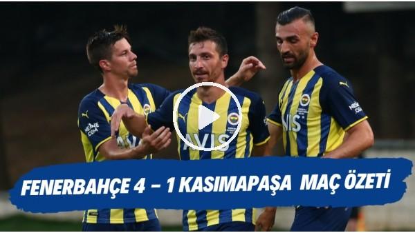 'Fenerbahçe 4-1 Kasımpaşa maç özeti