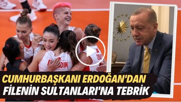 'Cumhurbaşkanı Erdoğan'dan Filenin Sultanları'na tebrik
