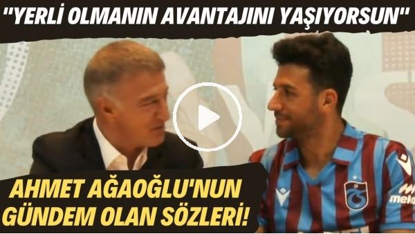 """'Ahmet Ağaoğlu'nun İsmail Köybaşı'nın imza töreninde gündem olan sözleri!  """"Yerli olmanın avantajını yaşıyorsun"""""""
