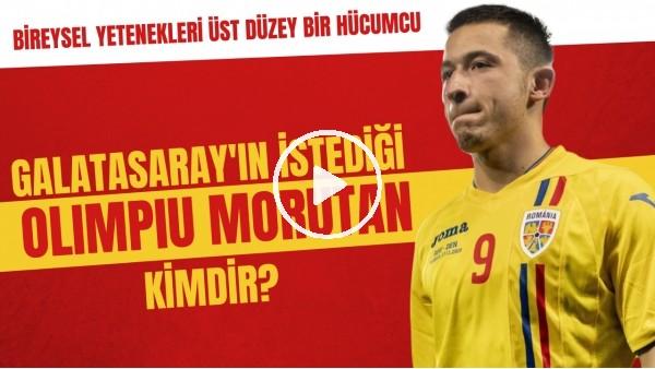 'Galatasaray'ın istediği Olimpiu Morutan kimdir? | Bireysel yetenekleri üst düzey bir hücumcu