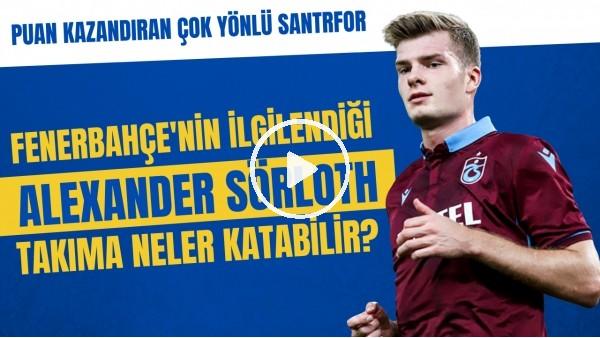 'Fenerbahçe'nin ilgilendiği Sörloth takıma neler katabilir? |  Puan kazandıran çok yönlü santrfor
