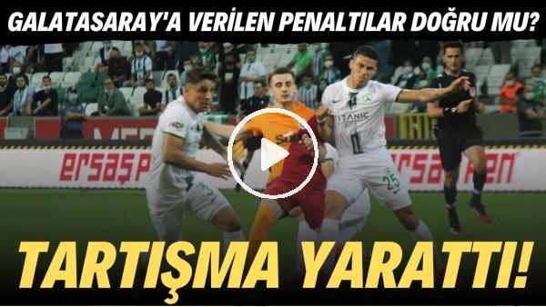 'Galatasaray'a verilen penaltılar doğru mu? Tartışma yarattı!