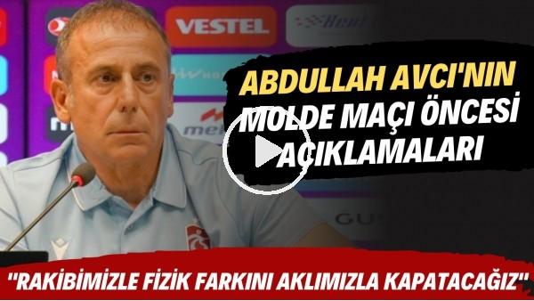 """'Abdullah Avcı'nın Molde maçı öncesi açıklamaları! """"Rakibimizle fizik farkını aklımızla kapatacağız"""""""