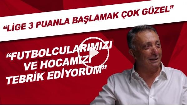 """'Ahmet Nur Çebi: """"Lige 3 puanla başlamak çok güzel. Futbolcularımızı ve hocamızı tebrik ediyorum"""""""