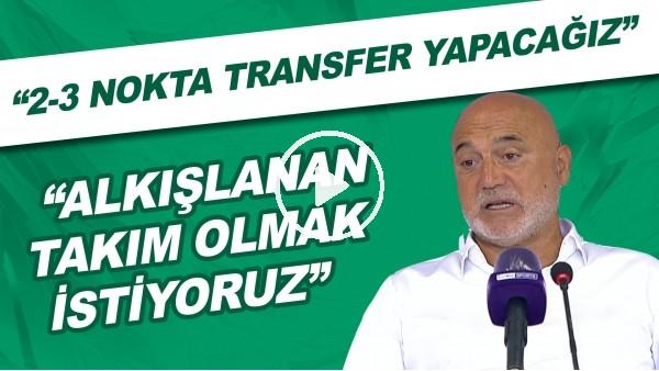 """'Hikmet Karaman: """"2-3 nokta transfer yapacağız. Alkışlanan takım olmak istiyoruz"""""""