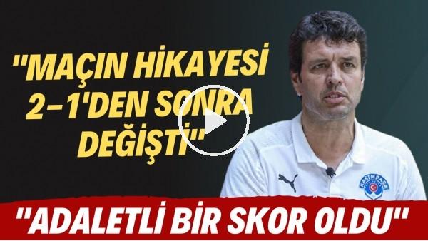 """'Cihat Arslan: """"Maçın hikayesi 2-1'den sonra değişti. Adaletli bir skor oldu"""""""