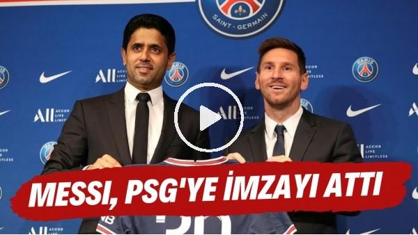 'Lionel Messi, PSG'ye imzayı attı
