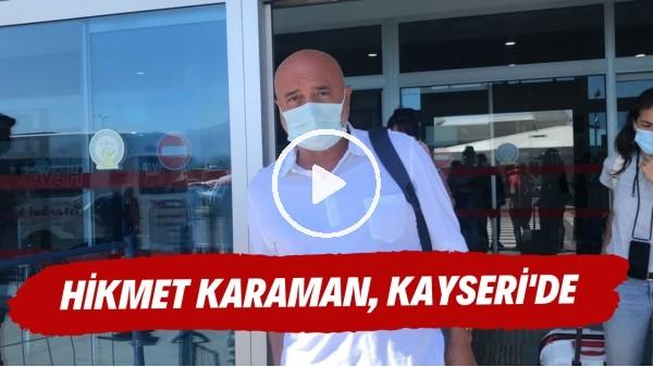 """'Hikmet Karaman: """"Kayserispor'un artık küme düşme potasından uzak bir portre çizmesi lazım"""""""