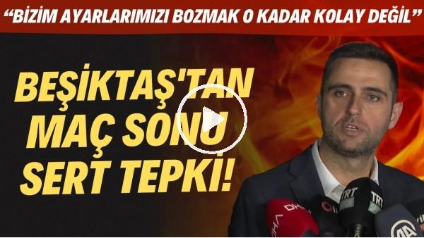 """'Beşiktaş'tan Adana Demirspor maçı sonrası sert tepki! """"Bizim ayarlarımızı bozmak o kadar kolay değil"""""""