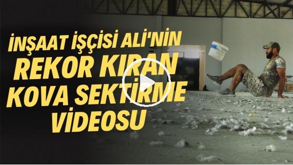 Urfalı Maradona lakaplı inşaat işçisi Ali'nin rekor kıran kova sektirme videosu