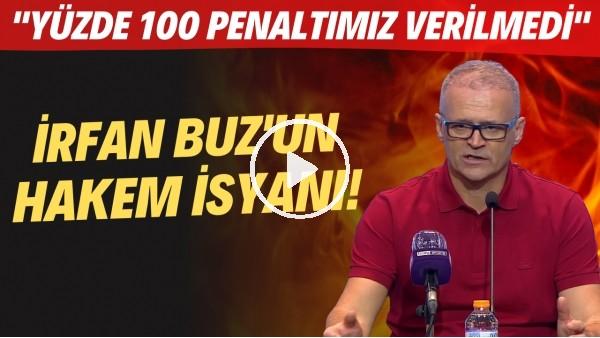 """'İrfan Buz'dan Beşiktaş maçı sonrası hakem isyanı! """"Yüzde 100 penaltımız verilmedi"""""""