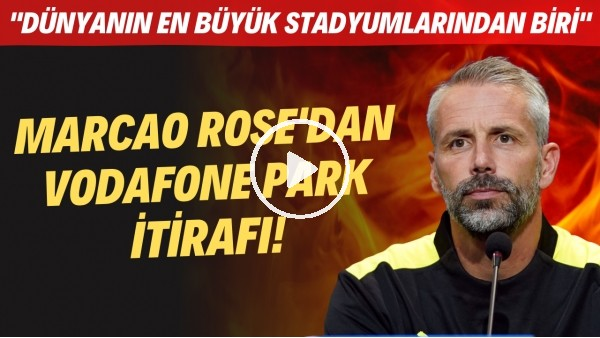 """'Borussia Dortmund Teknik Direktörü Marco Rose'dan Vodafone Park itirafı! """"Çok gürültülü maç olacak"""""""