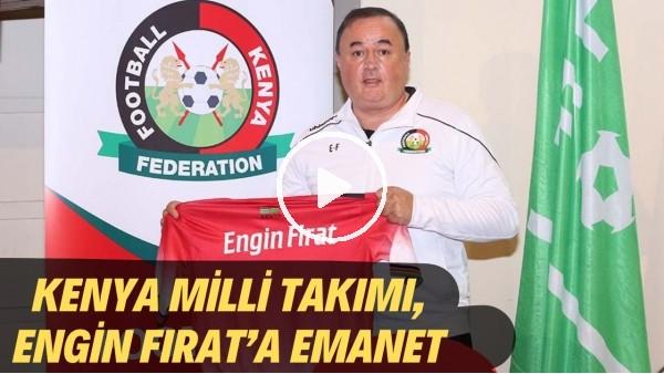 'Türk teknik direktör Engin Fırat, Kenya Milli Takımı'nın başına getirildi