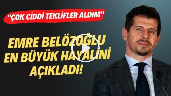"""'Emre Belözoğlu: """"Türkiye'nin en büyük teknik direktörü olmak istiyorum"""""""