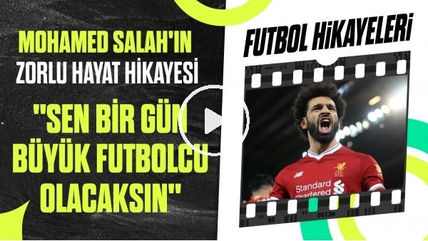 'Mohamed Salah'ın Tutku Dolu Hayat Hikayesi | Onun Tek Hayali Liverpool'du | Futbol Hikayeleri #44