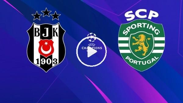 'Beşiktaş - Sporting | Devler Arenası