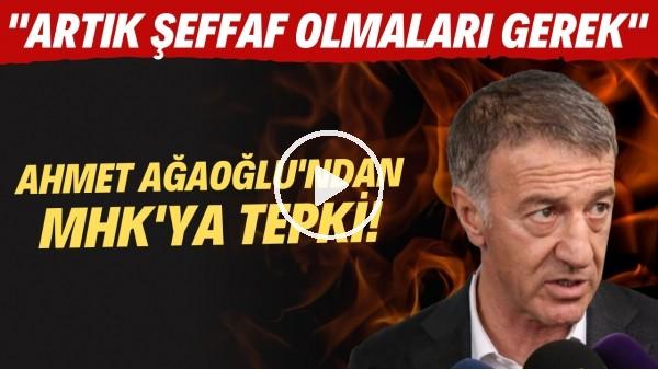 """'Ahme Ağaoğlu: """"MHK'nın artık şeffaf olması gerek"""""""