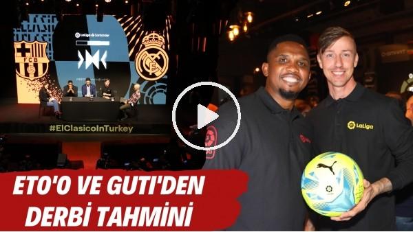 'Eto'o ve Guti'den Beşiktaş - Galatasaray derbisi tahmini